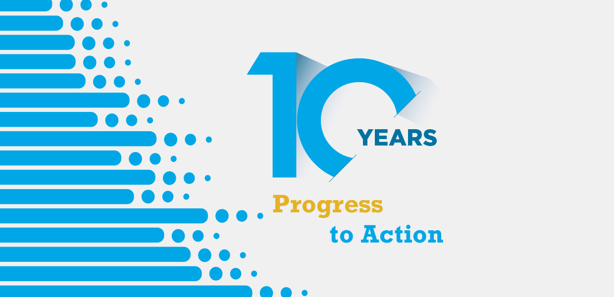 10 Years: Progress to Action